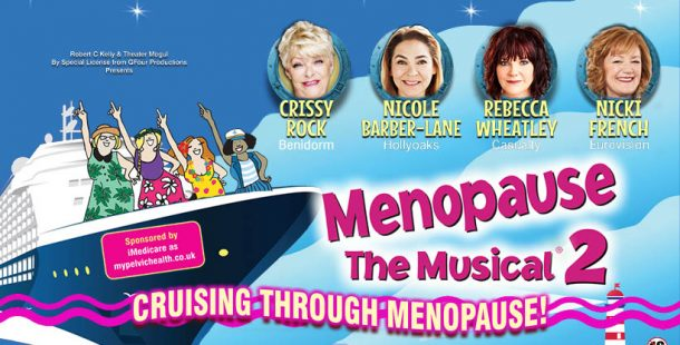 Rescheduled: Menopause The Musical 2