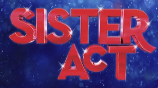 Sister Act & More